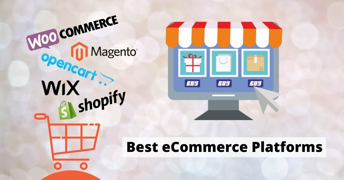 Start your Online E-Commerce Business with these Best Platforms